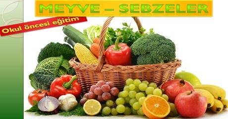 Meyve - Sebzeler / Okul öncesi eğitim