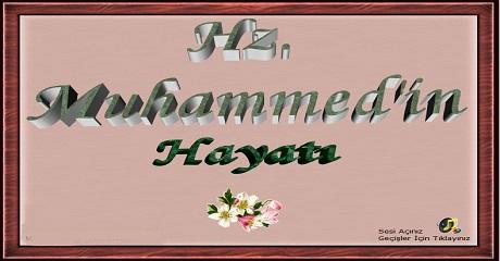 Hz. Muhamed (SAV) hayatı