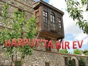 Harput'ta bir ev