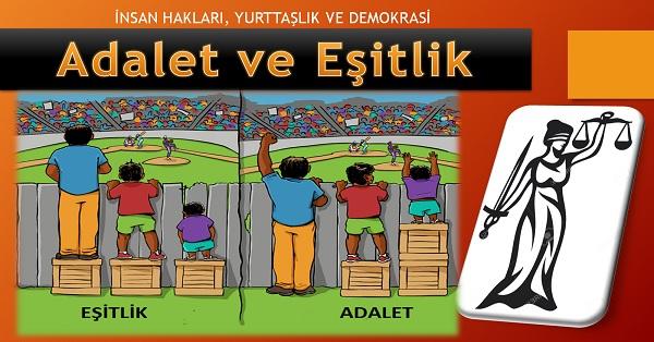 Adalet ve Eşitlik