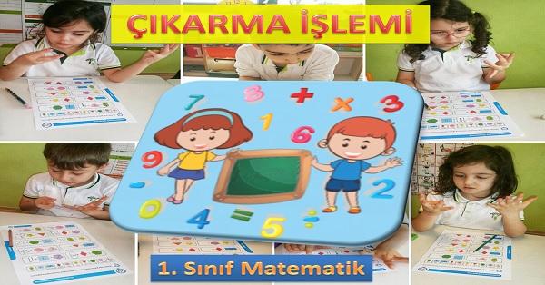 Çıkarma işlemi 1. Sınıf Matematik