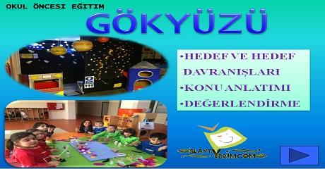 Gökyüzü - Okul öncesi eğitim