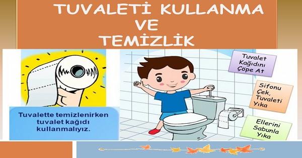 Tuvaleti kullanma ve temizlik
