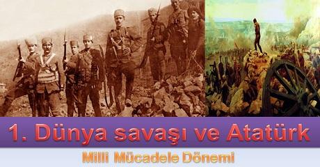 1. Dünya savası ve Atatürk