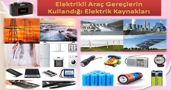 Elektrikli Araç Gereçlerin Kullandığı Elektrik Kaynakları