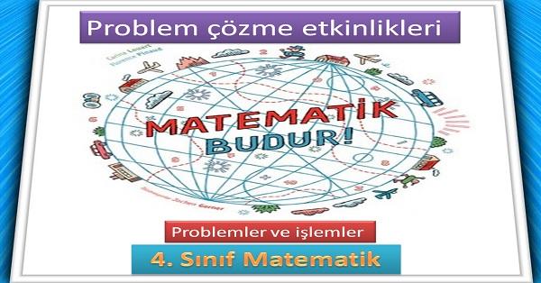 Problemler ve işlemler. Matematik 4