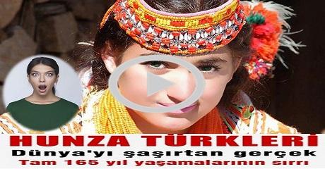 165 Yıl yaşayan Hunza Türkleri