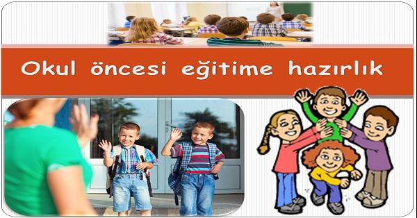 Okul öncesi eğitime hazırlık