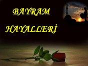 Bayram Hayalleri