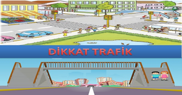 Dikkat Trafik - Hayat bilgisi 2