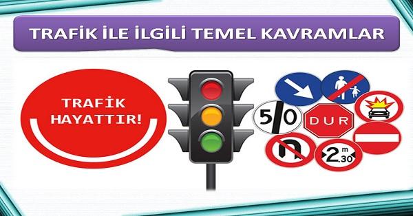 Trafikle ilgili temel kavramlar