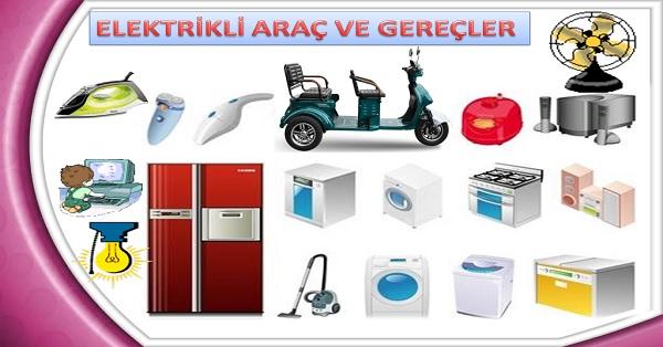 Elektrikli araç ve gereçler