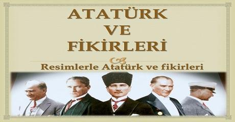 Resimlerle Atatürk ve Fikirleri