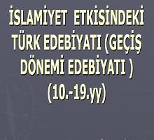 İslamiyet etkisindeki Türk Edebiyatı