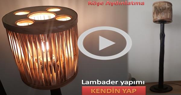 Ahşap lambader / abajur aydınlatma yapımı KENDİN YAP