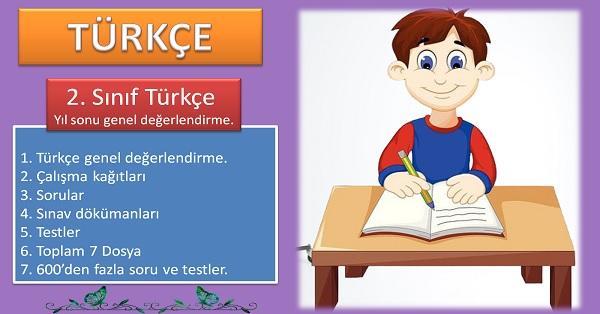 2. Sınıf Türkçe Yıl sonu genel değerlendirme.