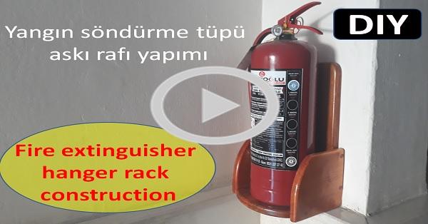 Yangın söndürme tüpü askı rafı yapımı