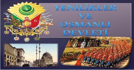 Yenilikler ve Osmanlı Devleti