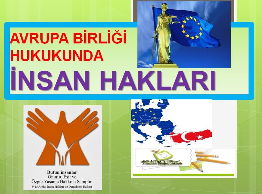 Avrupa Hukukunda İnsan Hakları
