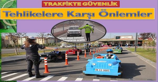 Trafikte tehlikelere karşı önlemler
