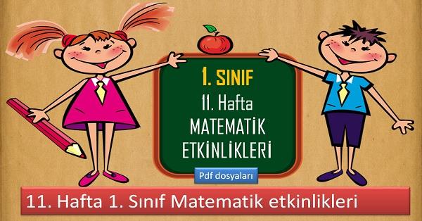 1. Sınıf 11. Hafta Matematik etkinlikleri