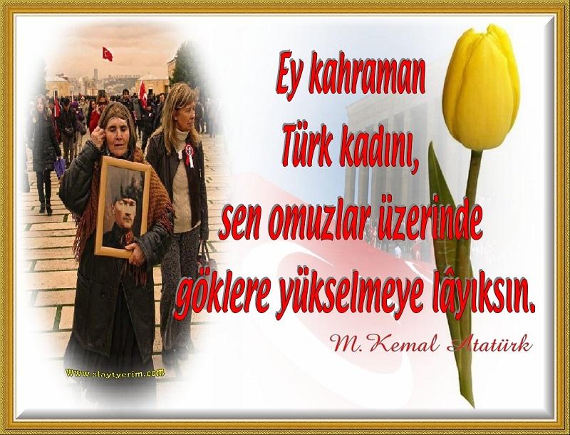 Ey Türk Kadını Slaytyerim Slaytlar