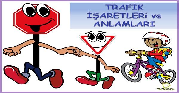 Trafik işaretleri ve anlamları
