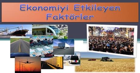 Ekonomiyi etkileyen faktörler