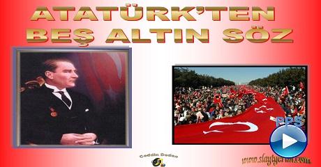 Atatürk'den 5 altın öğüt