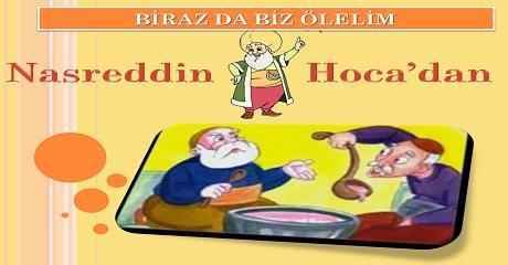 Biraz da biz ölelim - Nasreddin Hoca'dan