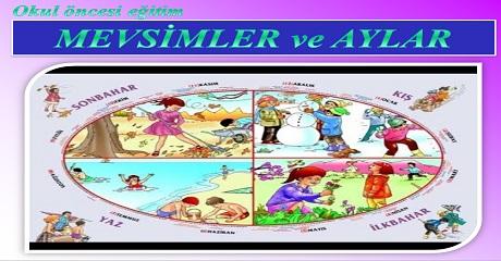 Mevsimler ve Aylar - Okul öncesi eğitim